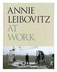 Annie Leibovitz at work - Annie Leibovitz (ISBN 9780224087575)