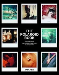 The Polaroid Book - Steve Crist (ISBN 9783836501897)