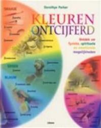 Kleuren ontcijferd - Dorothye Parker, Dick de Ruiter, Textcase (ISBN 9789057642227)
