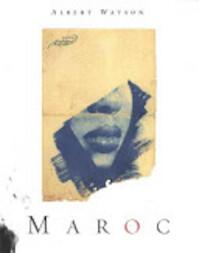 Albert Watson Maroc - Albert Watson (ISBN 9780847821617)