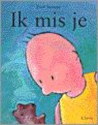 Ik mis je - Paul Verrept (ISBN 9789068225624)