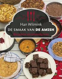 De smaak van de Amish - Han Wilmink (ISBN 9789043521987)