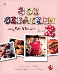 Goe gebakken - Deel 2 - Sofie Dumont (ISBN 9789057204401)