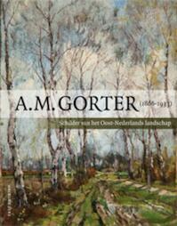 A.M. Gorter (1866-1933) - Paul Gorter (ISBN 9789057307430)