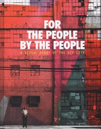 For the People, by the people - Afaina de Jong (ISBN 9789081811507)