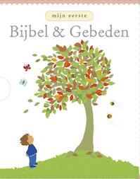 Mijn eerste Bijbel en gebeden - Lois Rock (ISBN 9789026606380)