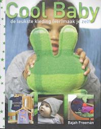 Cool Baby - B. Freeman (ISBN 9789023012139)