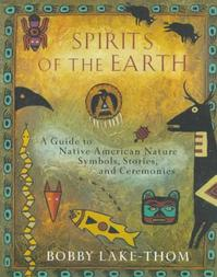 Spirits of the Earth - Bobby Lake-thom (ISBN 9780452276505)