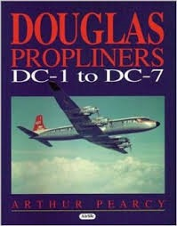 Douglas Propliners - Arthur Pearcy (ISBN 9781840372472)