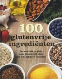 100 glutenvrije ingerdiënten - Unknown (ISBN 9781474809290)