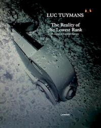 The Reality of the Lowest Order - Luc Tuymans (ISBN 9789020989977)