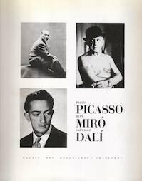 Picasso, Miró, Dalí - Santiago Saavedra (ISBN 9788474834222)