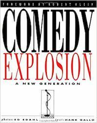 Comedy Explosion - Photographer Ed Edahl, Hank Gallo (ISBN 9781560250173)