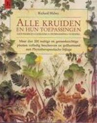 Alle Kruiden en hun toepassingen - Richard Mabey (ISBN 9789021000534)