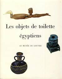 Les objets de toilette Egyptiens - J. Vandier D'Abbadie