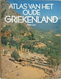 Atlas van het oude Griekenland - Peter Levi (ISBN 9789010038562)