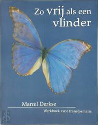 Zo vrij als een vlinder - Marcel Derkse (ISBN 9789020270105)