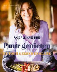 Puur genieten - Pascale Naessens (ISBN 9789401409865)
