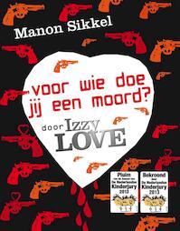 Voor wie doe jij een moord? - Manon Sikkel (ISBN 9789048811960)