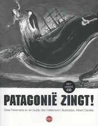 Patagonie zingt - Dree Peremans, Guido Van Hellemont (ISBN 9789462670082)