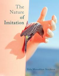 The nature of imitation - Yola Monakhov Stockton (ISBN 9789053308455)