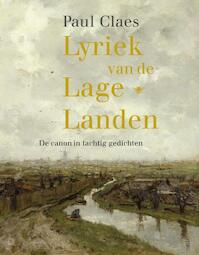 Lyriek van de Lage Landen - Paul Claes (ISBN 9789023432883)