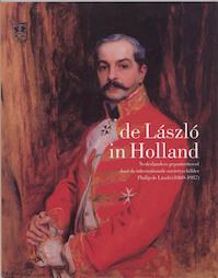 De Laszlo in Holland (NL-editie) - T. Grever, A. Heuft (ISBN 9789040081781)