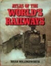 Railways of the world - John Brian Hollingsworth (ISBN 9780861240234)