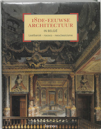 18de-eeuwse architectuur in Belgie - L. Dhondt (ISBN 9789020933567)