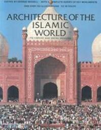 Architecture of the Islamic World - Ernst J. Grube (ISBN 9780500278475)