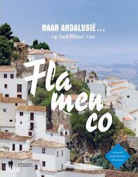 Reizen in Andalusië op het ritme van Flamenco - Guido Declercq (ISBN 9789089316929)