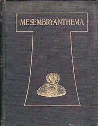 Mesembryanthema; Descriptions - Nicholas Edward Brown, A. Tischer, M. C. Karsten