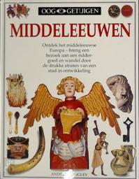 Middeleeuwen - Andrew Langley, Geoff Brightling, Gillian Denton, Jan Mars (ISBN 9789060913970)