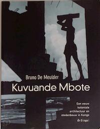 Kuvuande Mbote - B. de Meulder (ISBN 9789052405872)