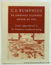 De Ambonse eilanden onder de VOC - G.E. Rumphius (ISBN 9789076729299)