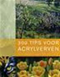 300 Tips voor acrylverven - G. Baron (ISBN 9789089980168)
