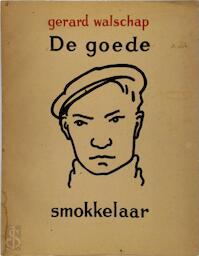 De goede smokkelaar - Gerard Walschap