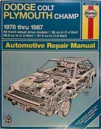 Dodge Colt/Plymouth Champ Owners Workshop Manual - Peter G. Strasman (ISBN 9780856969218)