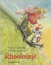 Het schoolreisje - Tjibbe Veldkamp (ISBN 9789056373221)