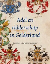 Adel en ridderschap in Gelderland (ISBN 9789066304505)