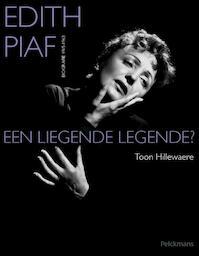 Edith Piaf - Toon Hillewaere (ISBN 9789028972704)