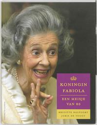 Koningin Fabiola - B. Balfoort, J. de Voogt (ISBN 9789056178734)