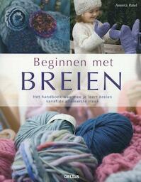 Beginnen met breien - Aneeta Patel (ISBN 9789044732610)