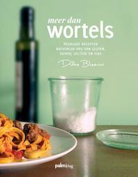 Meer dan wortels - Ditha Blaauw (ISBN 9789491773464)