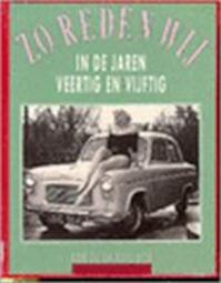 'Zo reden wij' in de jaren veertig en vijftig - Robert La Rive Box (ISBN 9789061208556)