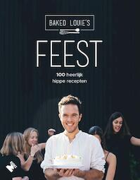 Feest! - Baked Louie's (ISBN 9789022333778)