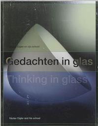 Gedachten in glas / Thinking in glass - B. Balgava, T.M. Eliens (ISBN 9789040090523)