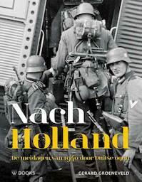 Nach Holland ! - Gerard Groeneveld (ISBN 9789462582453)