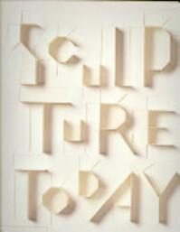 Sculpture Today - Judith Collins (ISBN 9780714843148)