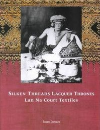 Silken Threads Lacquer Thrones - Susan Conway (ISBN 9781588860170)
